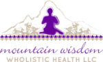 Mountain Wisdom Wholistic Health LLC